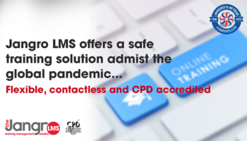 JANGRO LMS OFFERS A SAFE TRAINING SOLUTION  AMIDST THE PANDEMIC